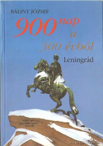 900 nap a 300 évből (dedikált)