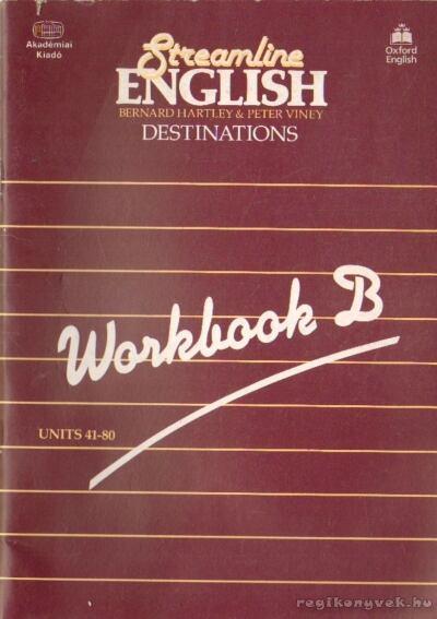 Streamline English Destinations Workbook B