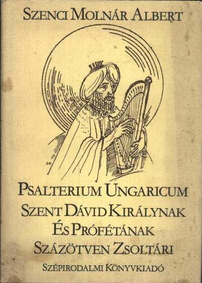 Szent Dávid Királynak és Prófétának százötven zsoltári