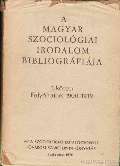 A magyar szociológiai irodalom bibliográfiája