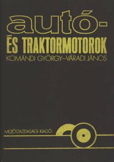 Autó- és traktormotorok