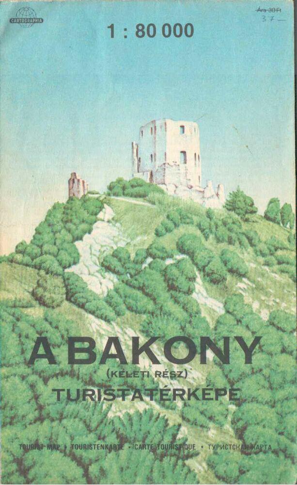 A Bakony turistatérképe (keleti rész)