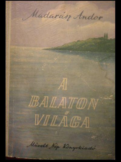 A Balaton világa