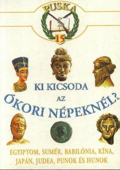 Ki kicsoda az ókori népeknél?