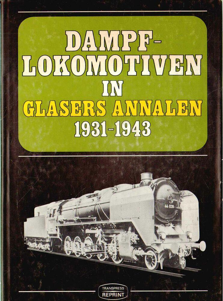 Dampflokomotiven in Glasers Annalen 1931-1943