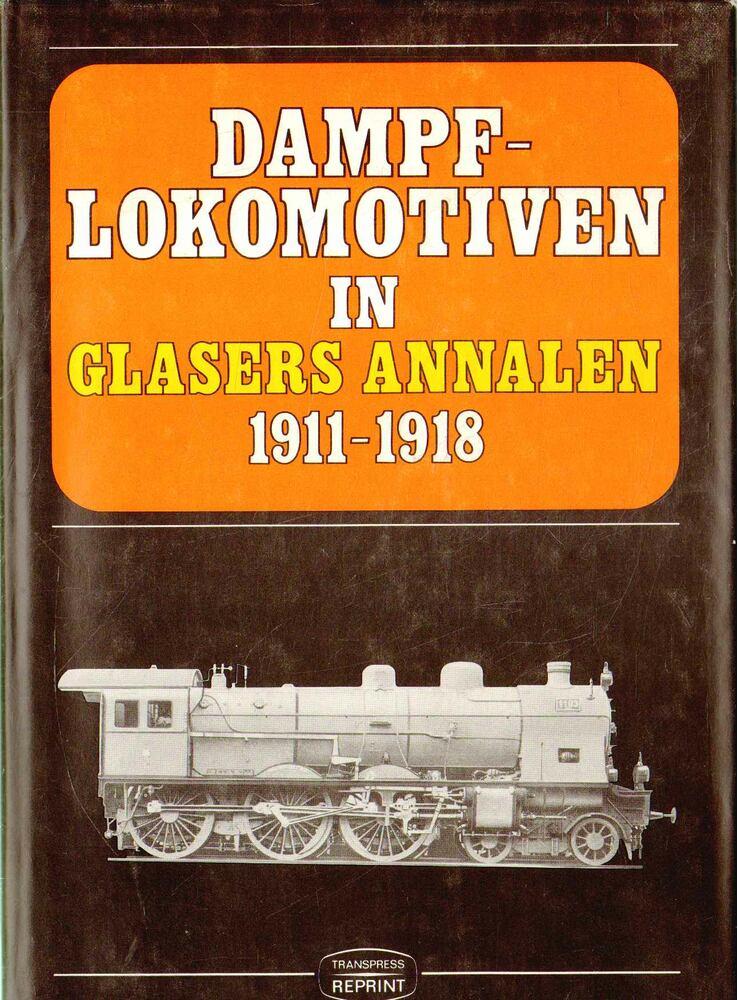 Dampflokomotiven in Glasers Annalen 1911-18