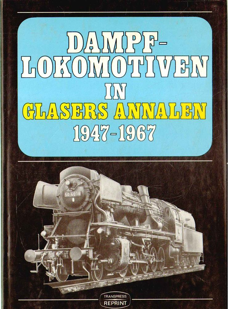 Dampflokomotiven in Glasers Annalen 1947-1967