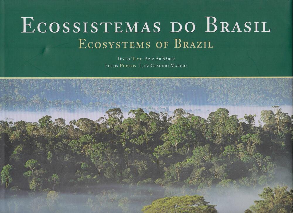 Ecossistemas do Brasil / Ecosystems of Brazil
