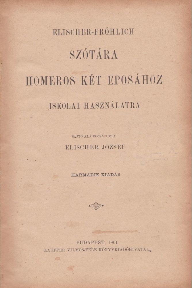 Elischer-Fröhlich szótára Homeros két eposához