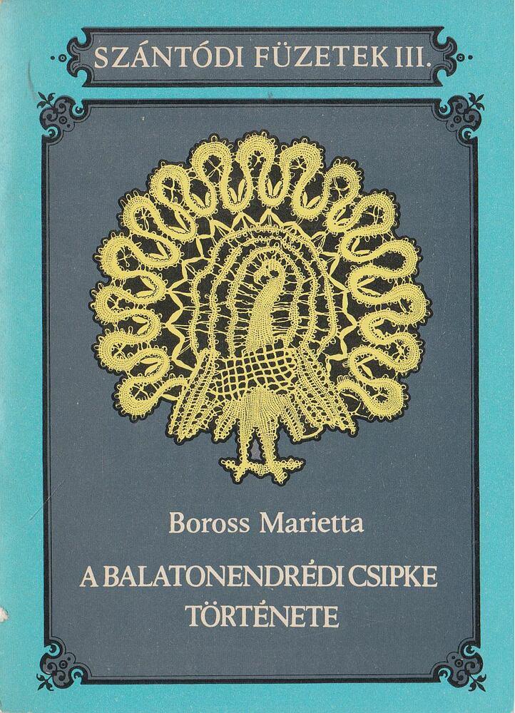 A balatonendrédi csipke története