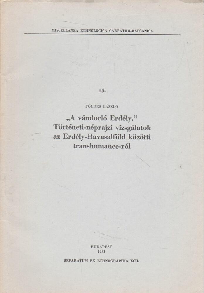 ,,A vándorló Erdély