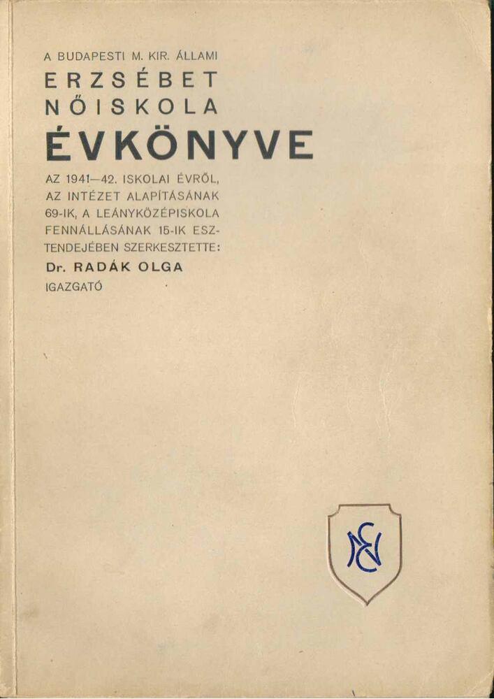 A budapesti M. Kir. Állami Erzsébet-Nőiskola évkönyve az 1941-42. iskolai évről