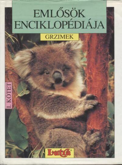 Emlősök enciklopédiája I. kötet