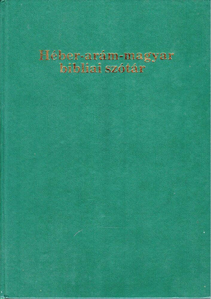 Héber-arám-magyar bibliai szótár