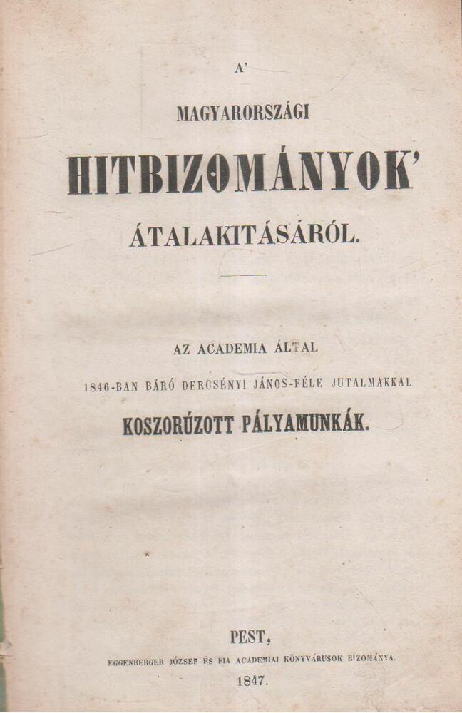 A Magyarországi Hitbizományok átalakításáról