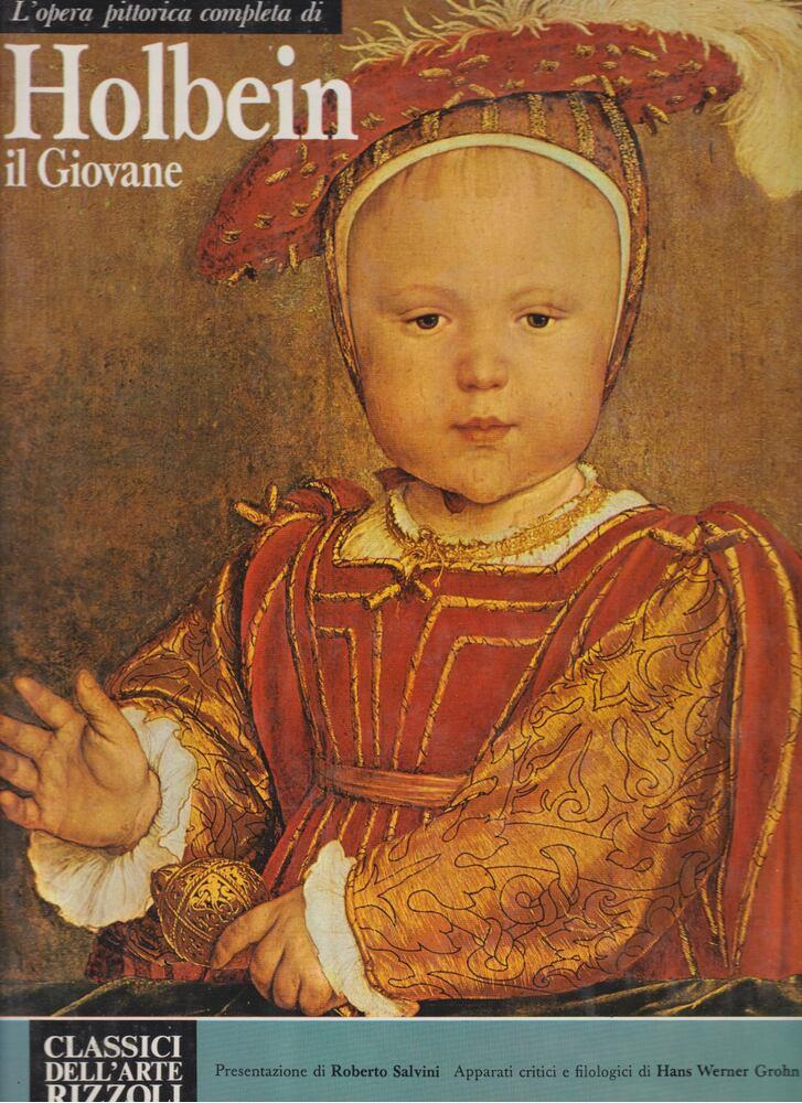 L'opera completa di Hans Holbein il Giovale