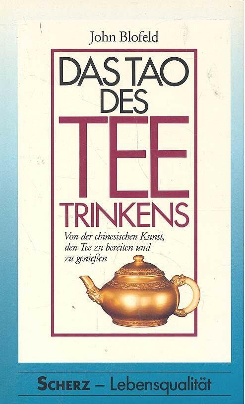 Das Tao des Teetrinkens