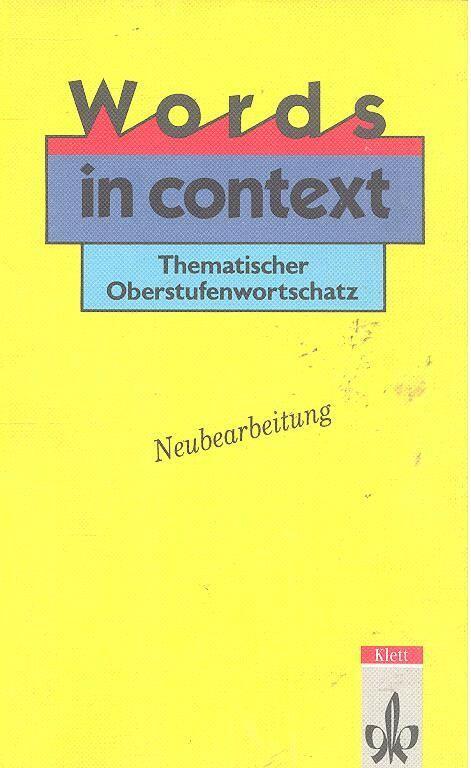 Words in Context. Thematischer Oberstufenwortschatz