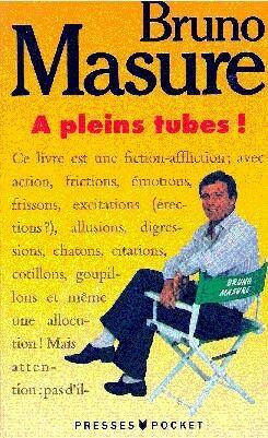 A pleins tubes!
