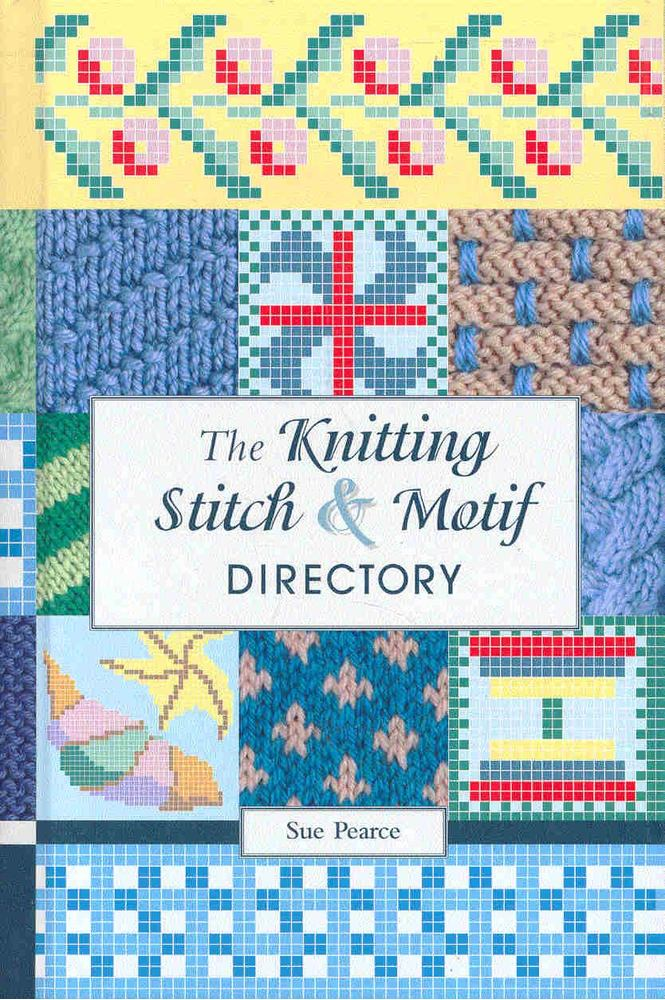 The Knitting Stitch and Motif Directory