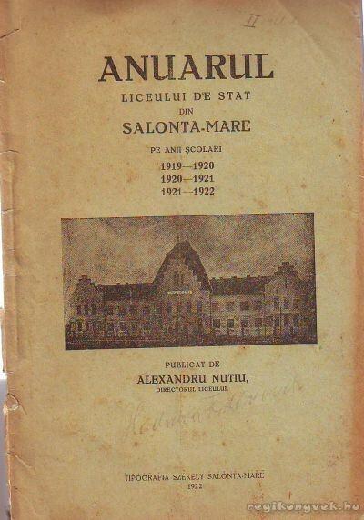 Anuarul liceului de stat din Salonta-Mare pe anii scolari 1919-1920, 1920-1921, 1921-1922