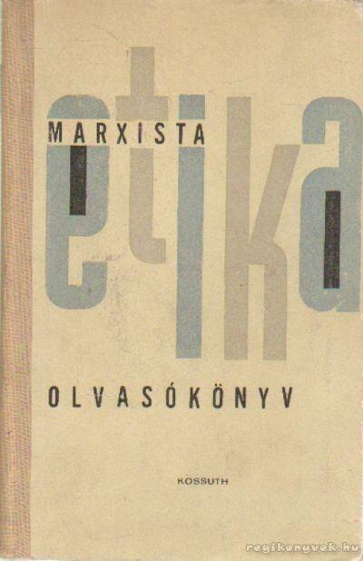 Marxista etika olvasókönyv
