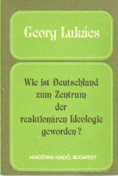 Wie ist Deutschland zum Zentrum der reaktionaren Ideologie geworden?