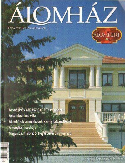 Álomház 2000-ősz