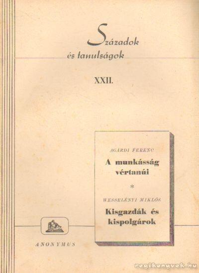 Századok és tanulságok XXII.