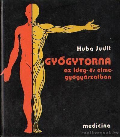 Gyógytorna az ideg- és elmegyógyászatban
