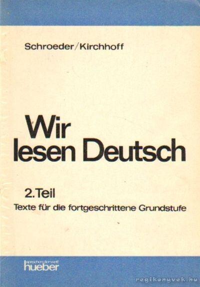 Wir lesen Deutsch 2. Teil