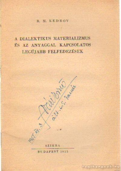 A dialektikus materializmus és az anyaggal kapcsolatos legújabb felfedezések