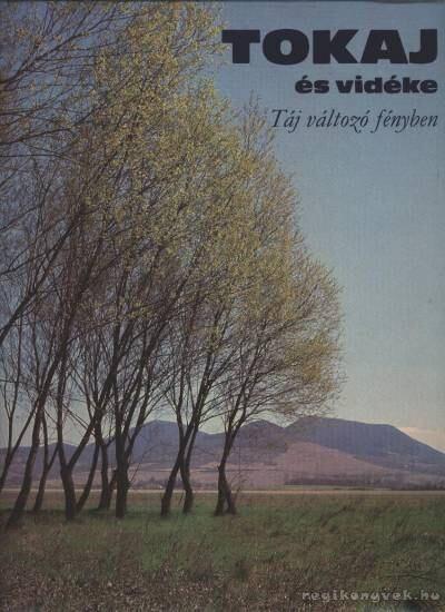 Tokaj és vidéke