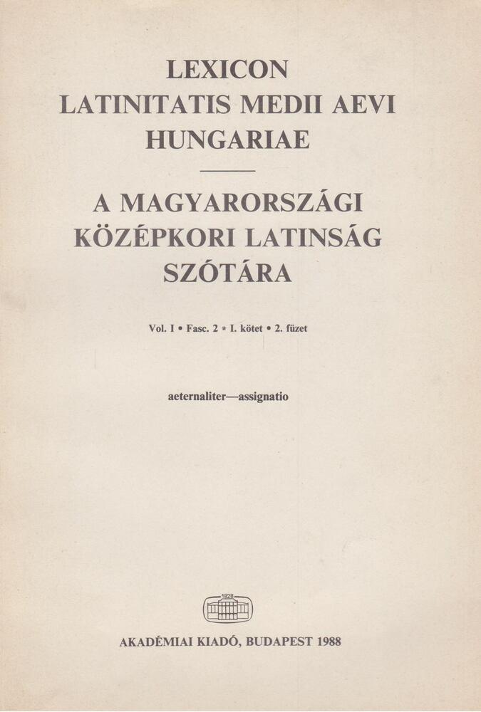 A magyarországi középkori latinság szótára I./2.