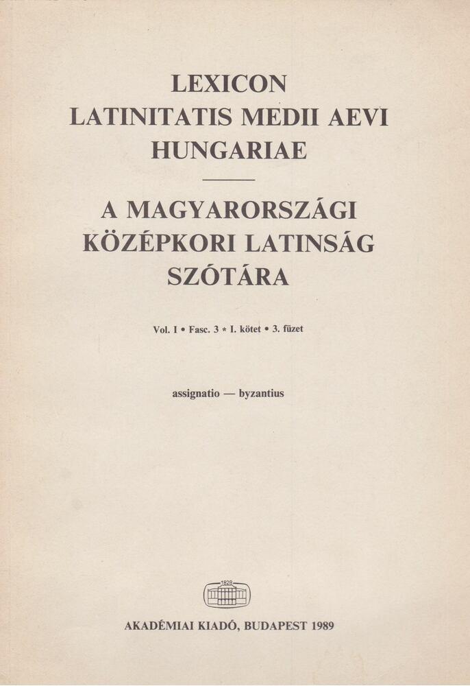 A magyarországi középkori latinság szótára I./3.