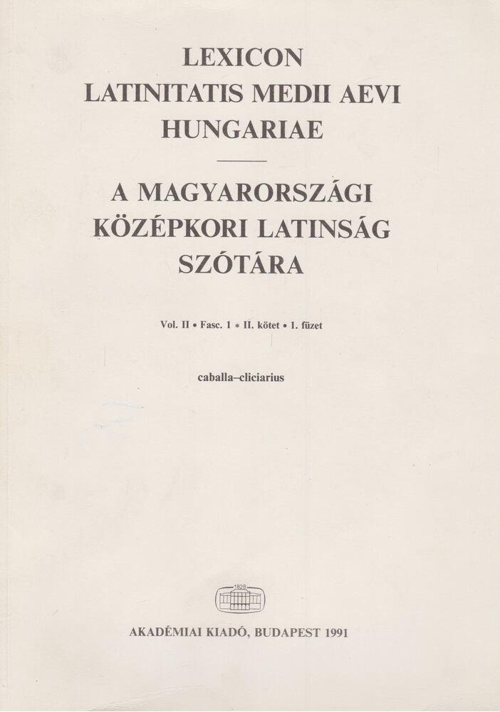 A magyarországi középkori latinság szótára II./1.