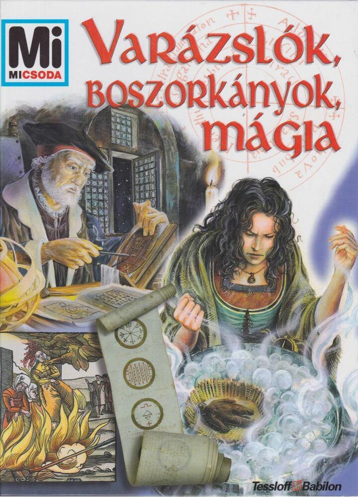 Varázslók, boszorkányok, mágia