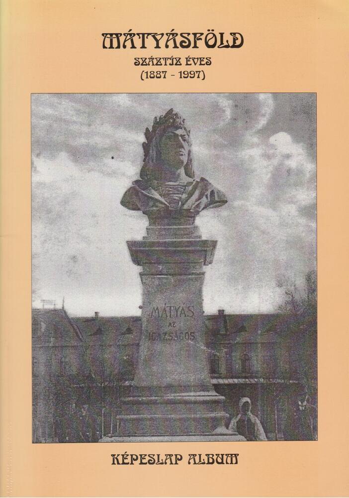 Mátyásföld száztíz éves (1887 - 1997)