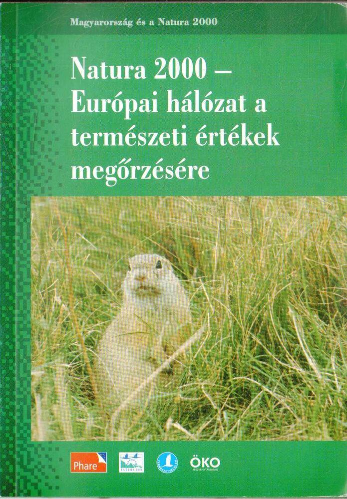 Natura 2000 - Európai hálózat a természeti értékek megőrzésére