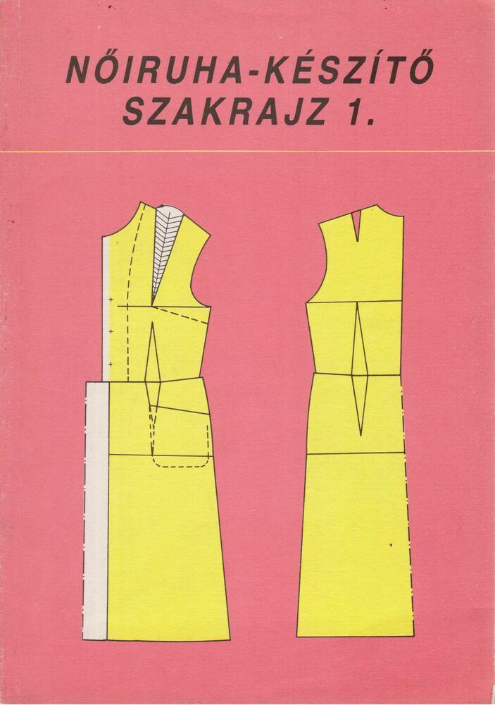 Nőiruha-készítő szakrajz 1.  6caf0c0274