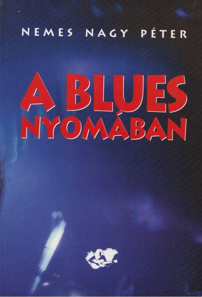 A blues nyomában