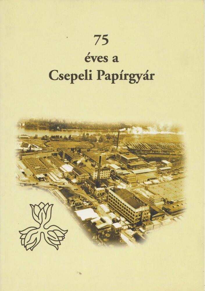75 éves a Csepeli Papírgyár