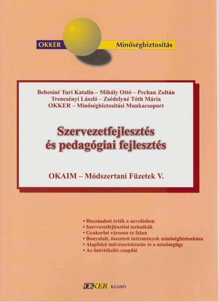 Szervezetfejlesztés és pedagógiai fejlesztés