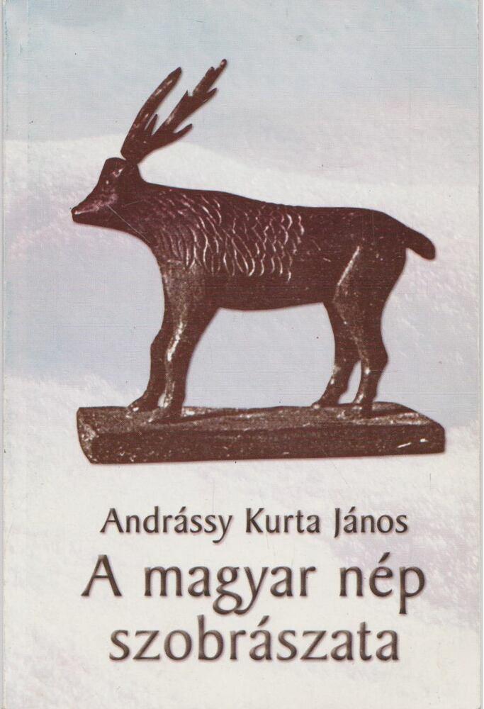 A magyar nép szobrászata