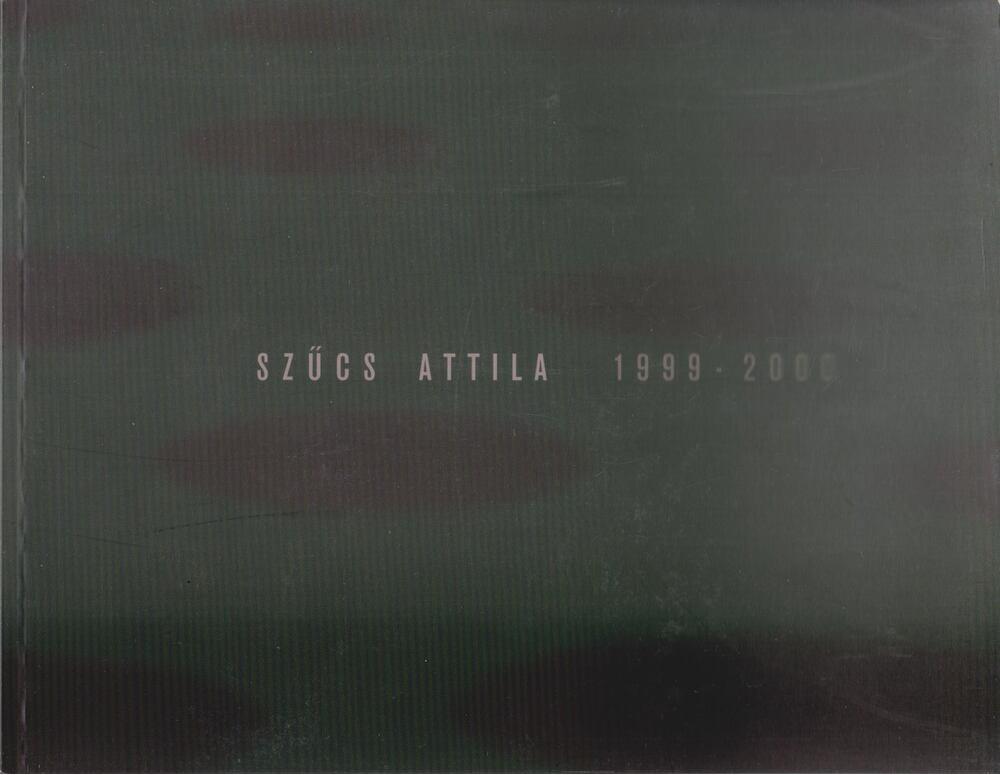 Szűcs Attila 1999-2000