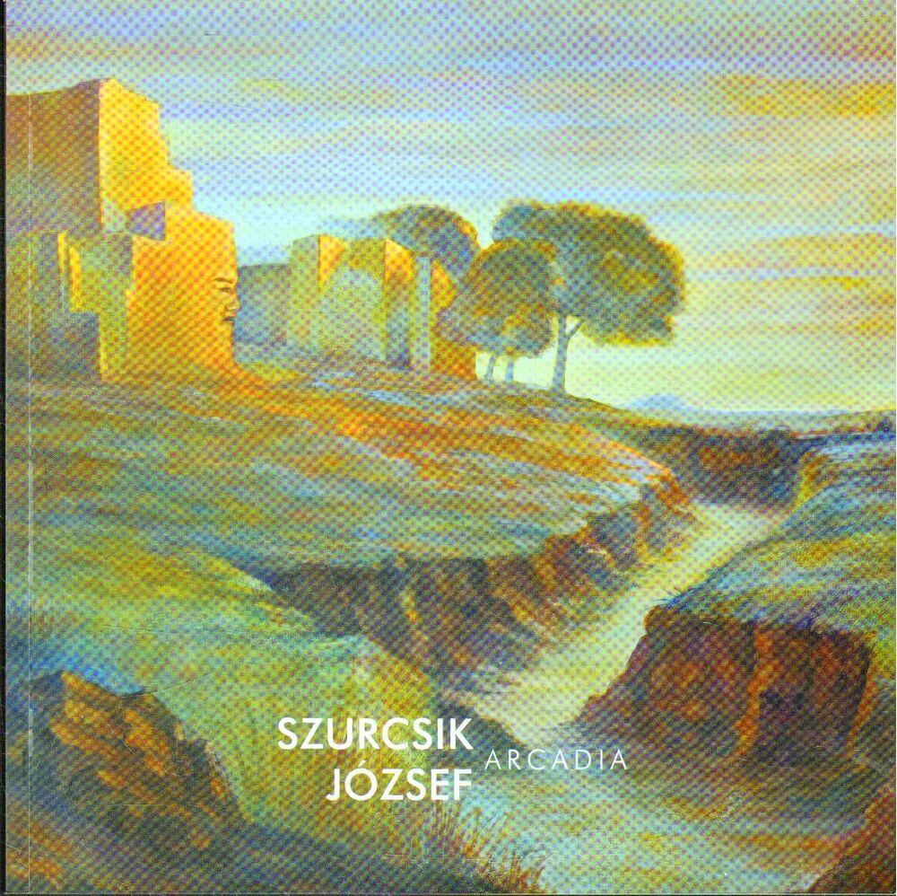 Szurcsik József: Arcadia