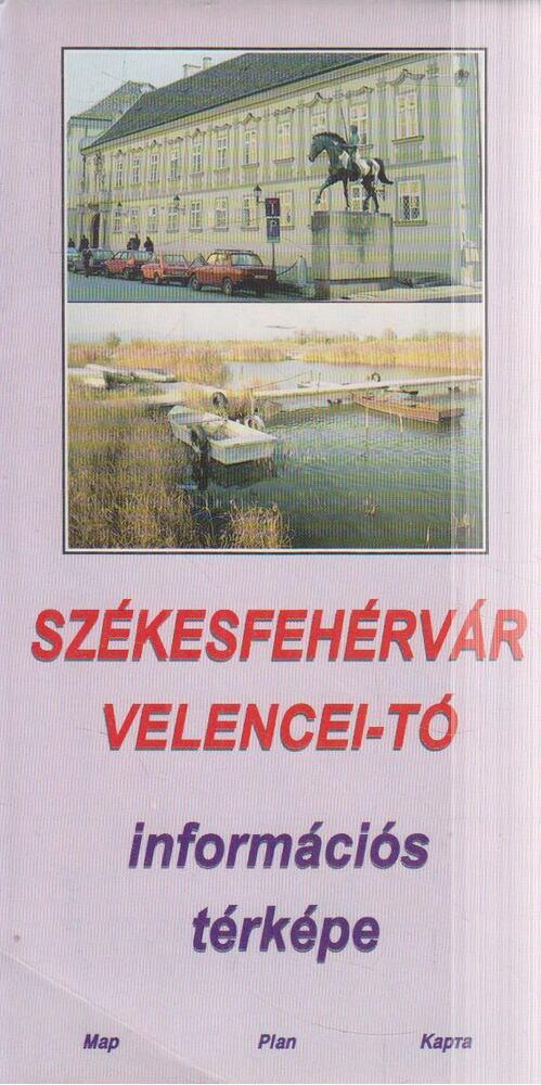 Székesfehérvár / Velencei-tó információs térképe