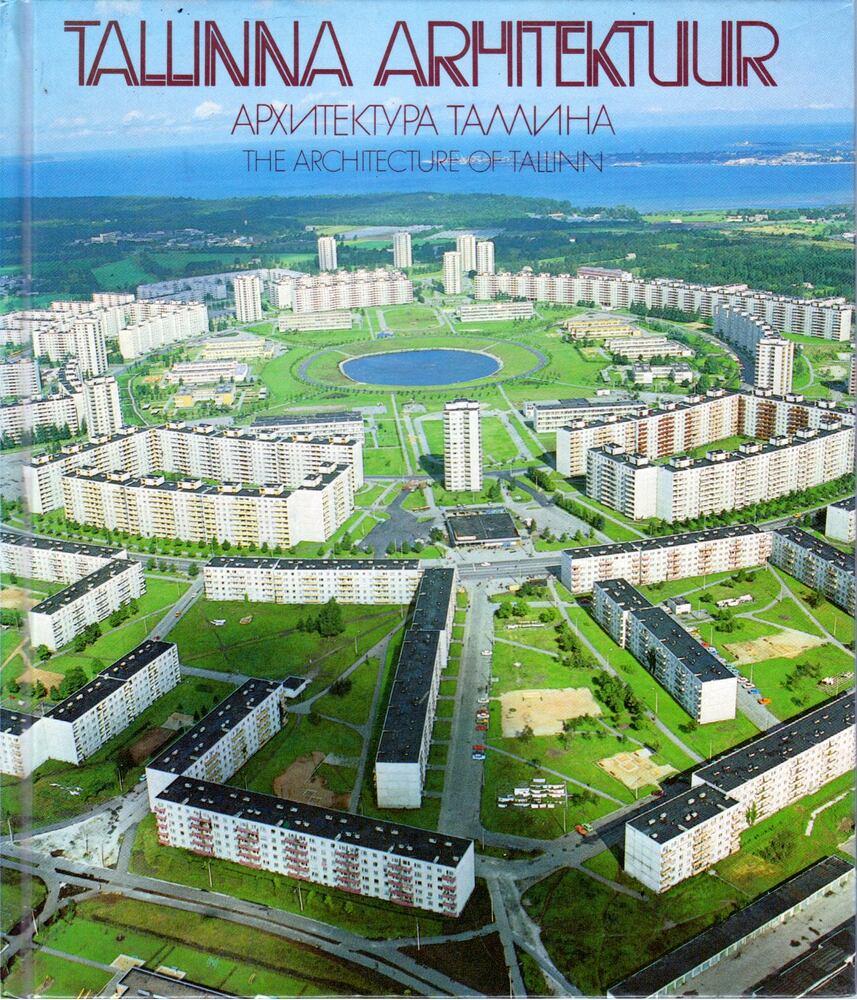 Tallinna arhitektuur - Arhitektura Tallina - The Arvhitecture of  Tallinn