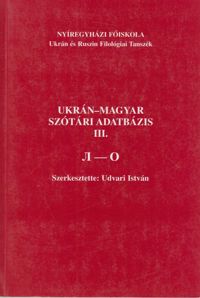 Ukrán-magyar szótári adatbázis III.