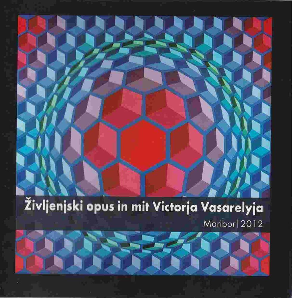 Zivljenlski opus in mit Victorija Vasarelyja